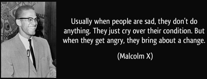 quote-usually-when-people-are-sad-they-don-t-do-anything-they-just-cry-over-their-condition-but-when-malcolm-x-249365